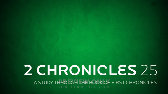 2 Chronicles 25 - Title Graphics | Igniter Media