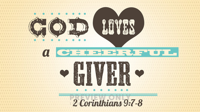 God Loves a Cheerful Giver - Title Graphics   Igniter Media